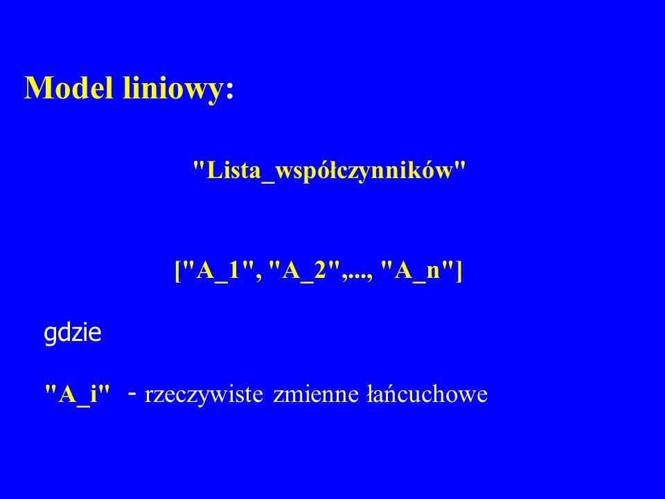Model liniowy: