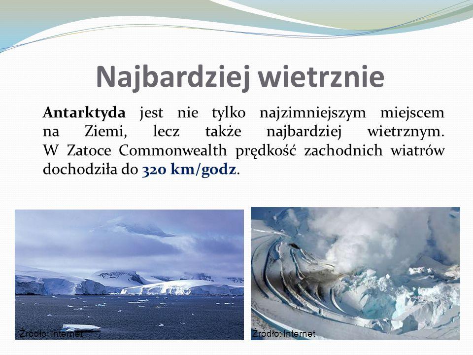Najbardziej wietrznie Antarktyda jest nie tylko najzimniejszym miejscem na Ziemi, lecz także najbardziej wietrznym. W Zatoce Commonwealth prędkość zac