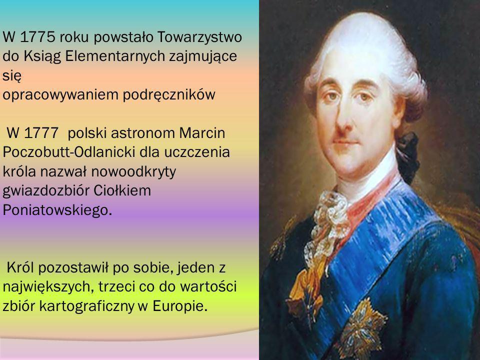 W 1775 roku powstało Towarzystwo do Ksiąg Elementarnych zajmujące się opracowywaniem podręczników W 1777 polski astronom Marcin Poczobutt-Odlanicki dl