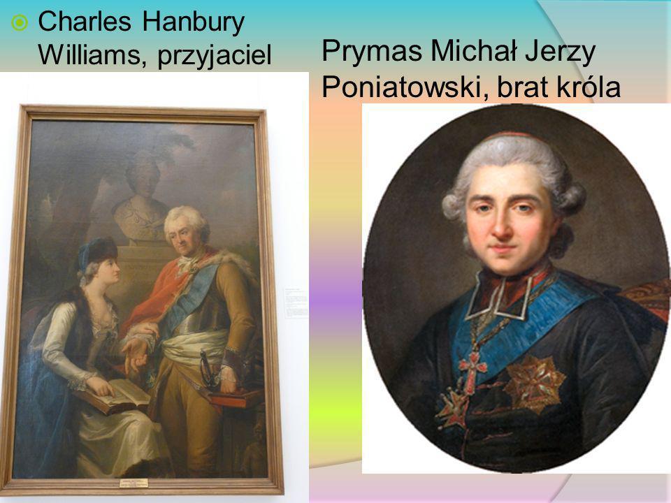 Charles Hanbury Williams, przyjaciel Prymas Michał Jerzy Poniatowski, brat króla