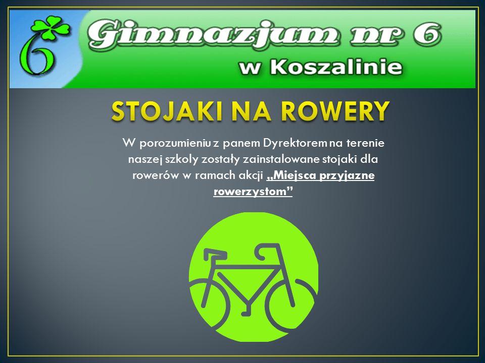W porozumieniu z panem Dyrektorem na terenie naszej szkoly zostały zainstalowane stojaki dla rowerów w ramach akcji Miejsca przyjazne rowerzystom
