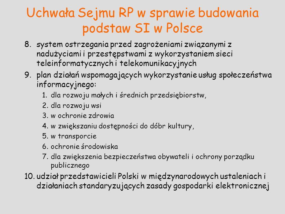 Uchwała Sejmu RP w sprawie budowania podstaw SI w Polsce 8.system ostrzegania przed zagrożeniami związanymi z nadużyciami i przestępstwami z wykorzyst