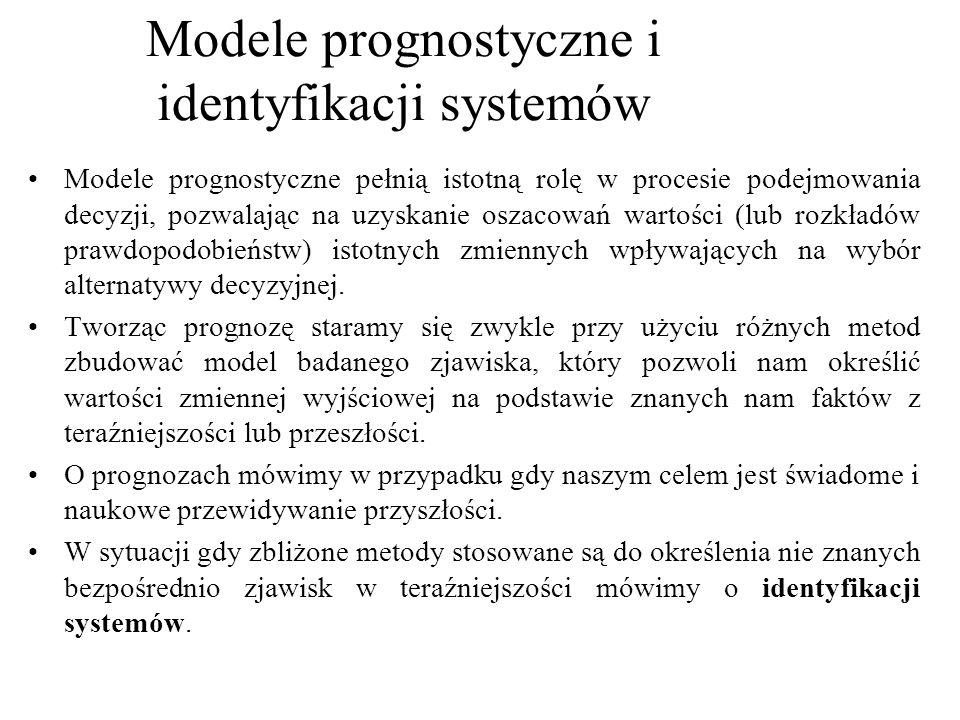 Modele prognostyczne pełnią istotną rolę w procesie podejmowania decyzji, pozwalając na uzyskanie oszacowań wartości (lub rozkładów prawdopodobieństw)