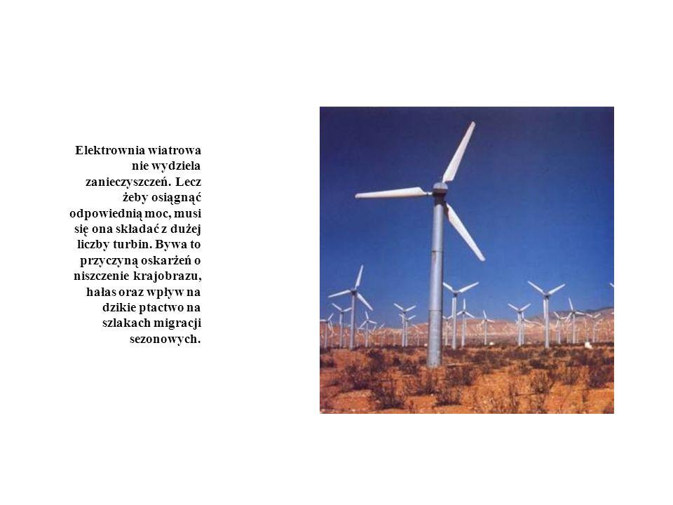 Elektrownia wiatrowa nie wydziela zanieczyszczeń. Lecz żeby osiągnąć odpowiednią moc, musi się ona składać z dużej liczby turbin. Bywa to przyczyną os
