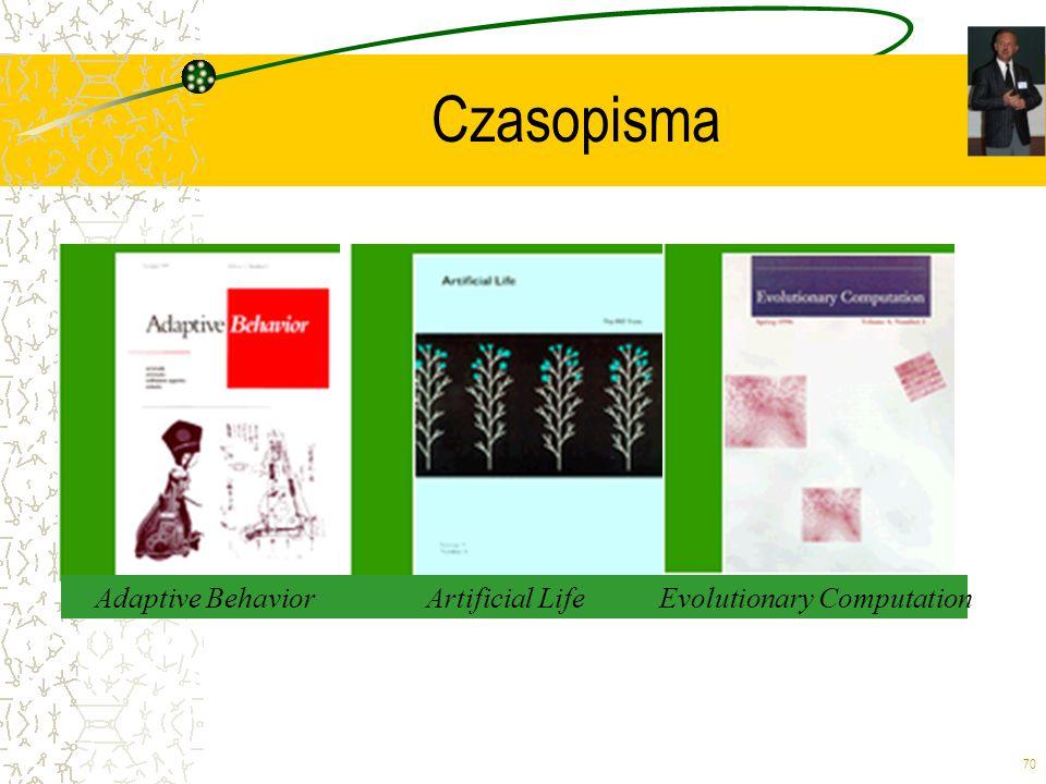 70 Czasopisma Adaptive BehaviorArtificial LifeEvolutionary Computation