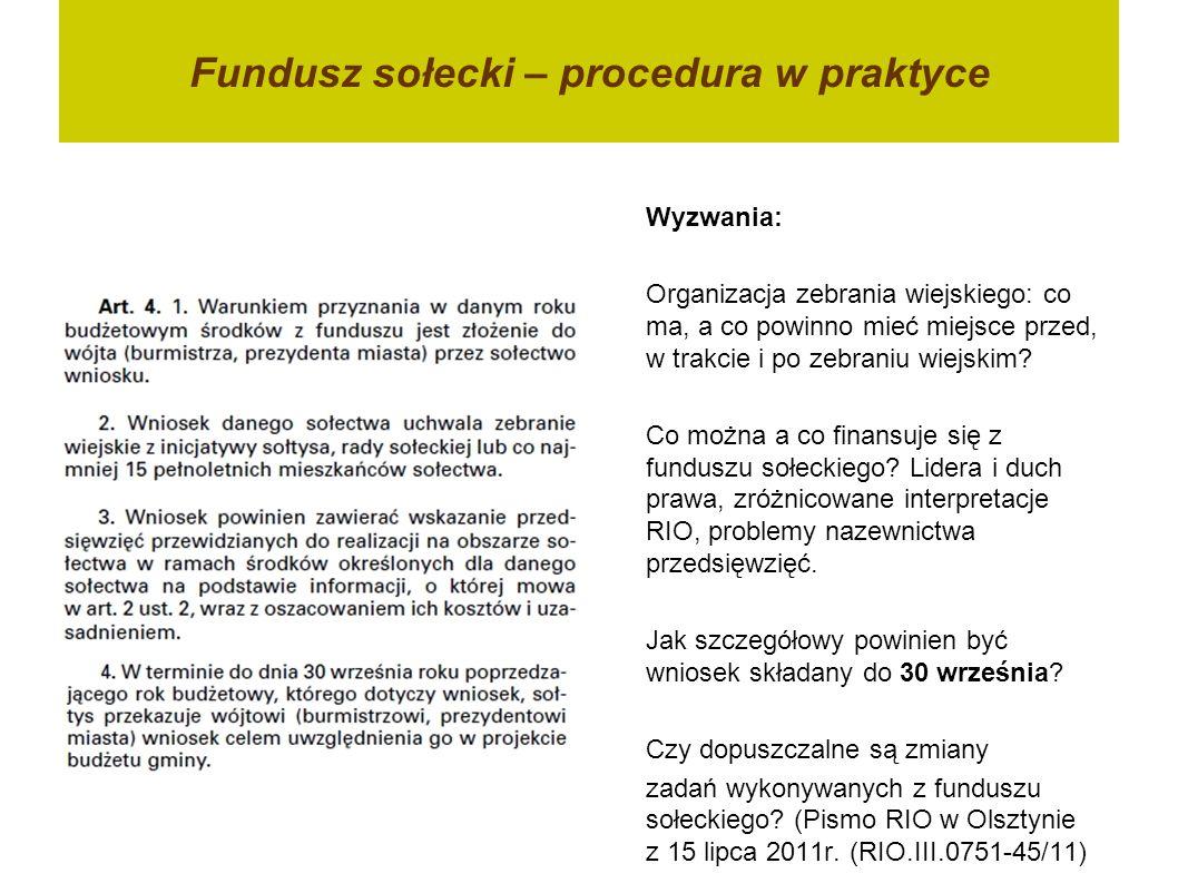 Fundusz sołecki – procedura w praktyce Wyzwania: Organizacja zebrania wiejskiego: co ma, a co powinno mieć miejsce przed, w trakcie i po zebraniu wiej