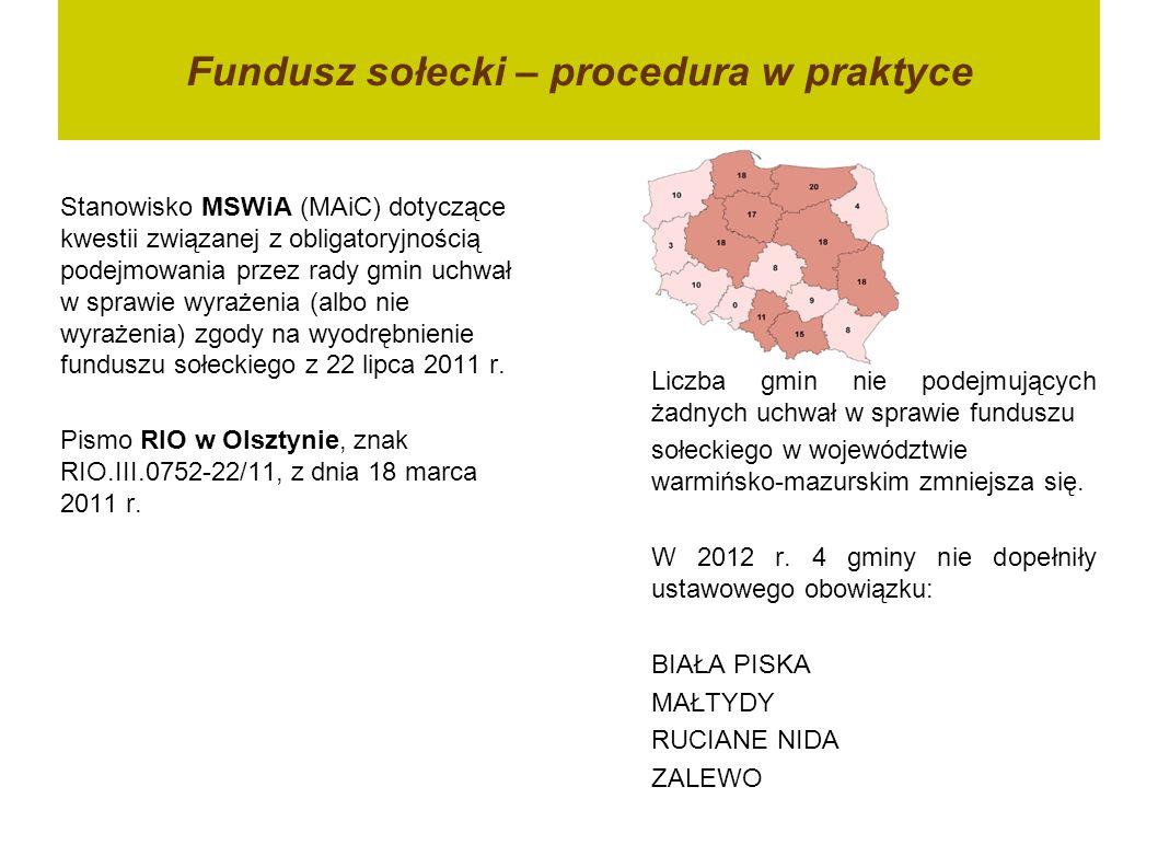 Fundusz sołecki – procedura w praktyce Stanowisko MSWiA (MAiC) dotyczące kwestii związanej z obligatoryjnością podejmowania przez rady gmin uchwał w s