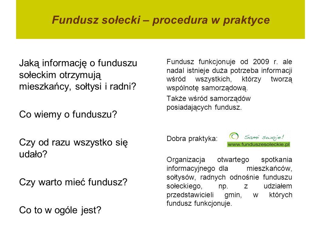 Fundusz sołecki – uchwały o wyodrębnieniu funduszu sołeckiego w budżecie gminy 2011 TAK 2012 NIE Gm.