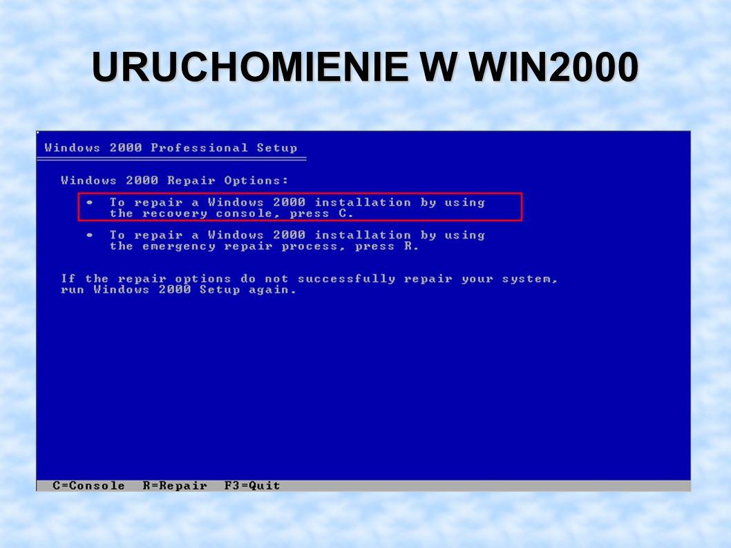 URUCHOMIENIE W WIN2000