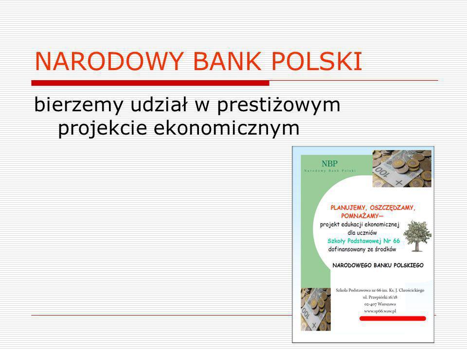 NARODOWY BANK POLSKI bierzemy udział w prestiżowym projekcie ekonomicznym