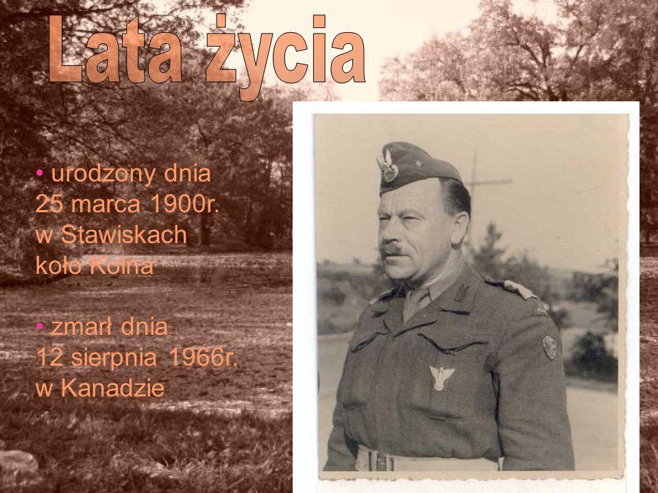 urodzony dnia 25 marca 1900r. w Stawiskach koło Kolna zmarł dnia 12 sierpnia 1966r. w Kanadzie