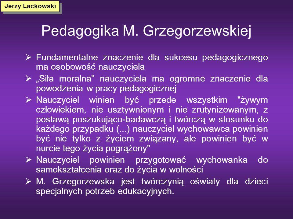 Pedagogika społeczno – personalistyczna /A. Kamiński/ Wg A. Kamińskiego człowiek jako istota wolna rozwija się w działaniu i wysiłku na rzecz uniwersa