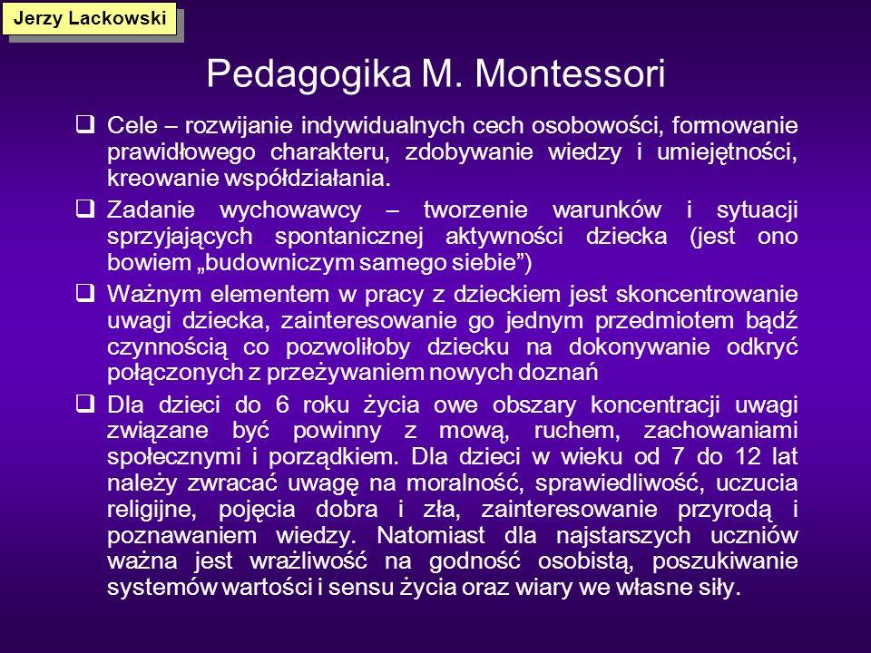 Pedagogika M. Grzegorzewskiej Fundamentalne znaczenie dla sukcesu pedagogicznego ma osobowość nauczyciela Siła moralna nauczyciela ma ogromne znaczeni