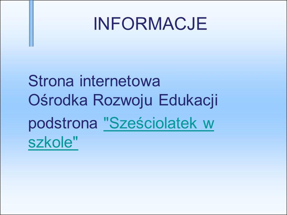 INFORMACJE Strona internetowa Ośrodka Rozwoju Edukacji podstrona