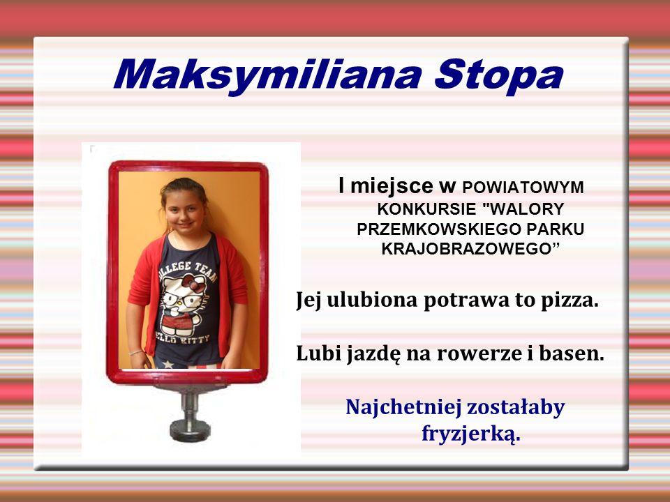 Maksymiliana Stopa I miejsce w POWIATOWYM KONKURSIE