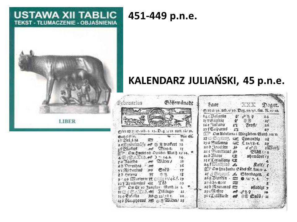 KALENDARZ JULIAŃSKI, 45 p.n.e. 451-449 p.n.e.
