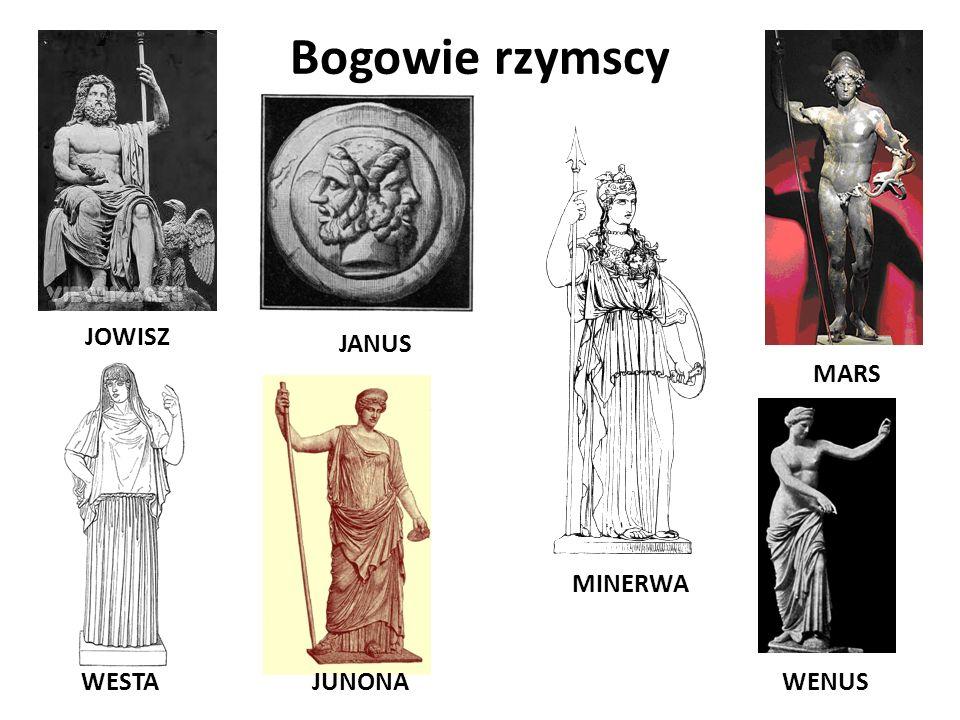 Bogowie rzymscy JOWISZ JANUS WESTAJUNONA MINERWA MARS WENUS