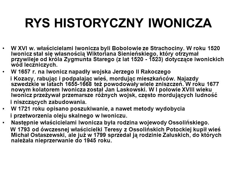 Walory turystyczne Iwonicza Iwonicz to mała wieś, którą turyści mylą z Iwoniczem Zdrojem.