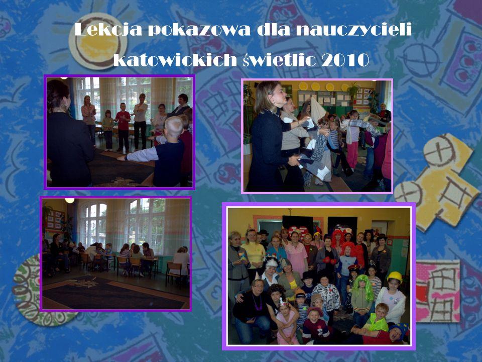 Lekcja pokazowa dla nauczycieli katowickich ś wietlic 2010