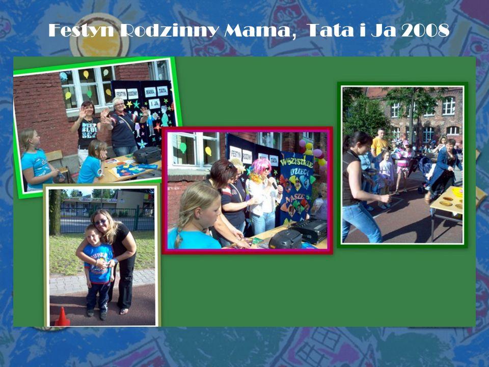 Festyn Rodzinny Mama, Tata i Ja 2008