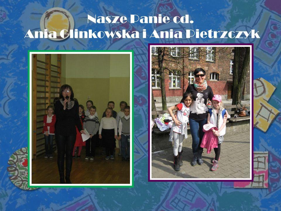 Nasze Panie cd. Ania Glinkowska i Ania Pietrzczyk