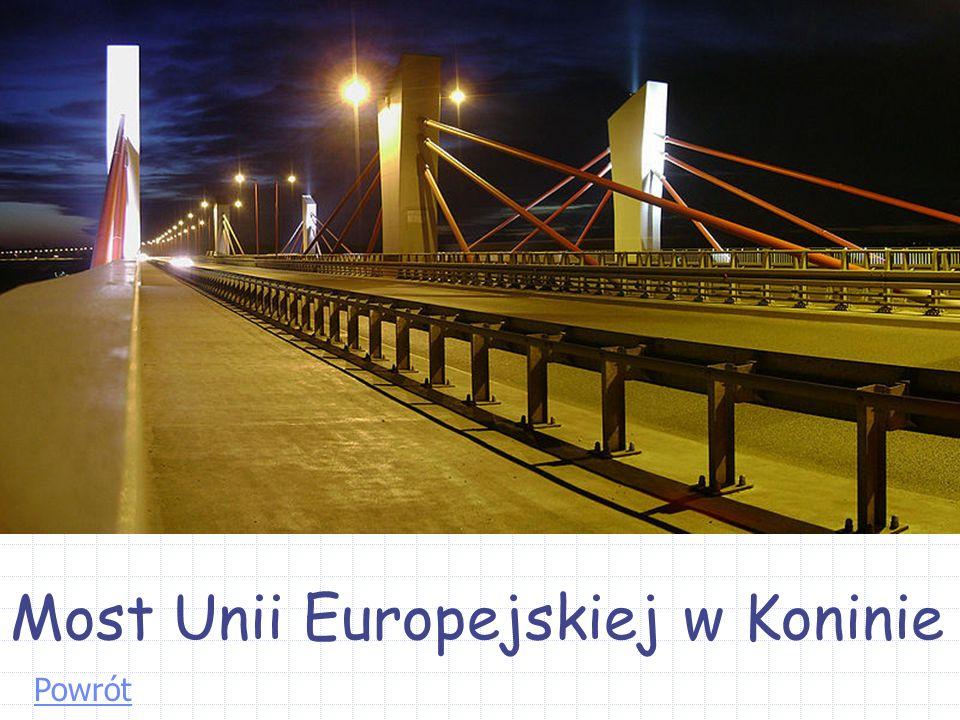 Most Unii Europejskiej w Koninie Powrót