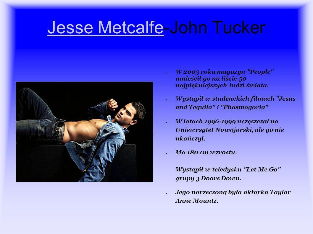 Jesse MetcalfeJesse Metcalfe-John Tucker W 2005 roku magazyn