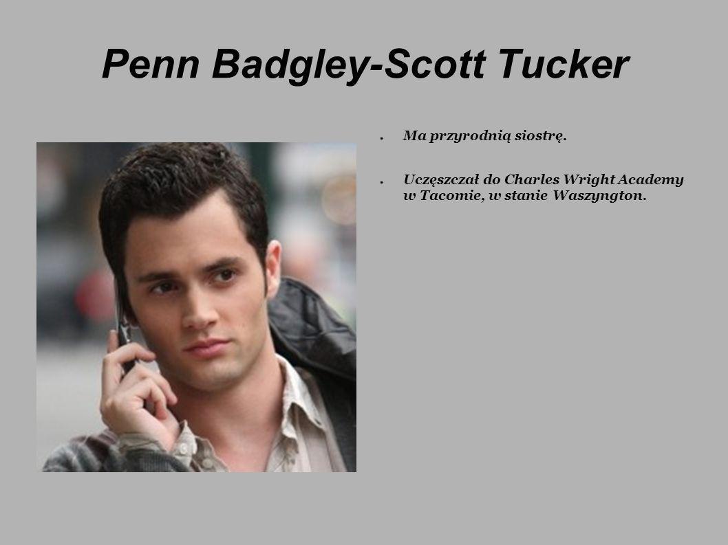 Penn Badgley-Scott Tucker Ma przyrodnią siostrę. Uczęszczał do Charles Wright Academy w Tacomie, w stanie Waszyngton.