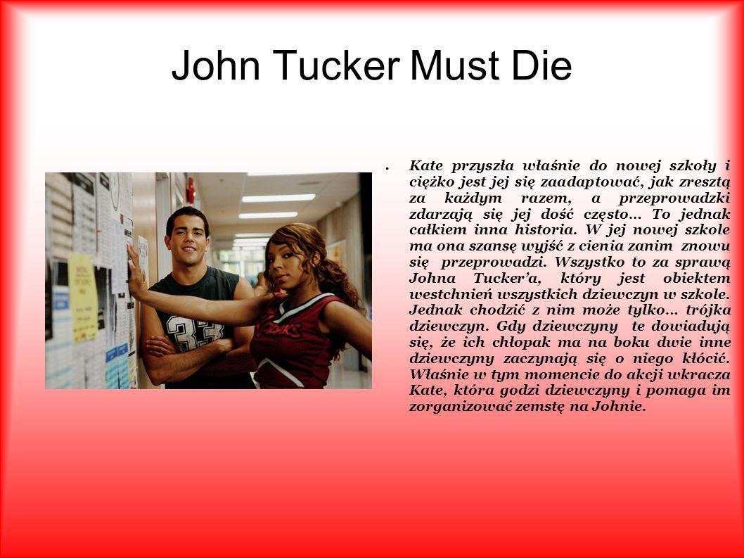 O realizacji John Tucker Must Die Sophia Bush, która zagrała Brooke Davis w popularnym serialu Pogoda na miłość , występuje jako Beth - ekscentryczna weganka i ekolożka.