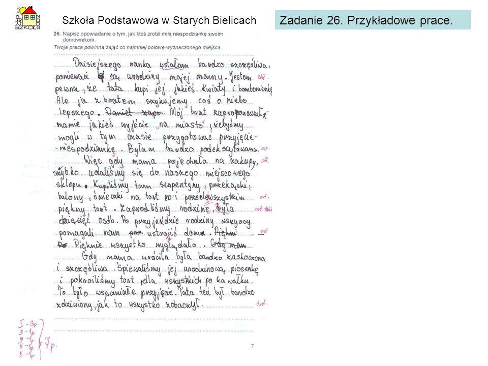Szkoła Podstawowa w Starych Bielicach Zadanie 26. Przykładowe prace.