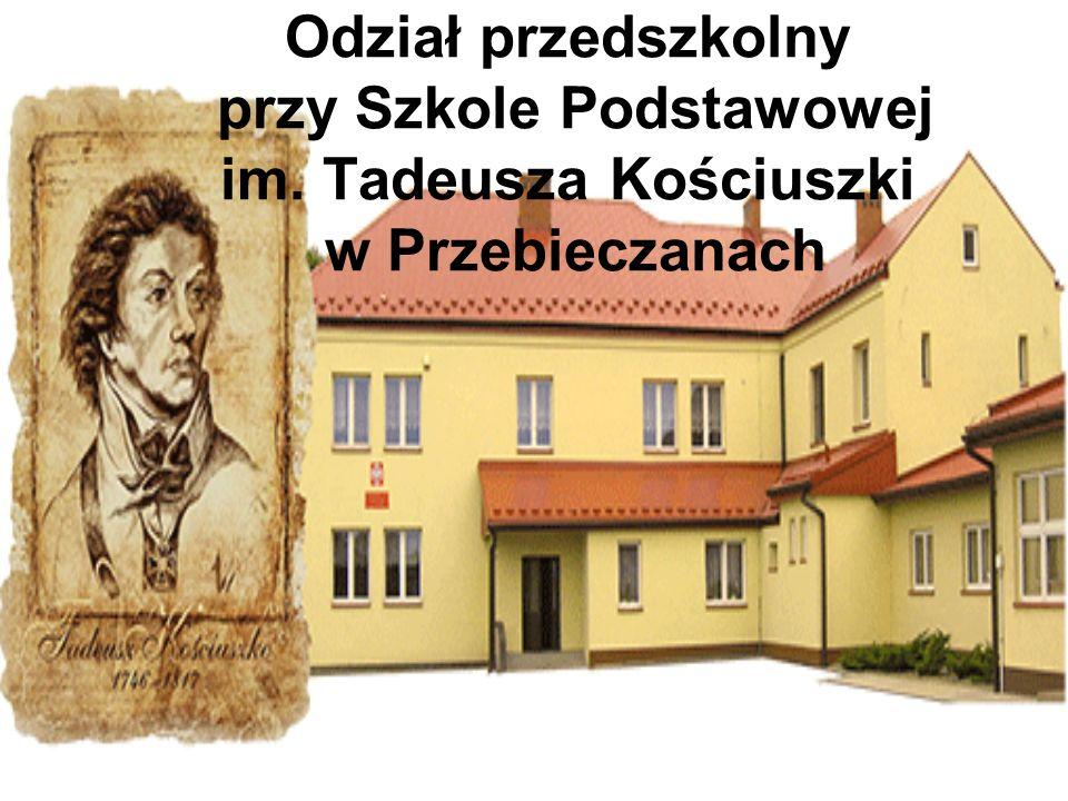 Odział przedszkolny przy Szkole Podstawowej im. Tadeusza Kościuszki w Przebieczanach