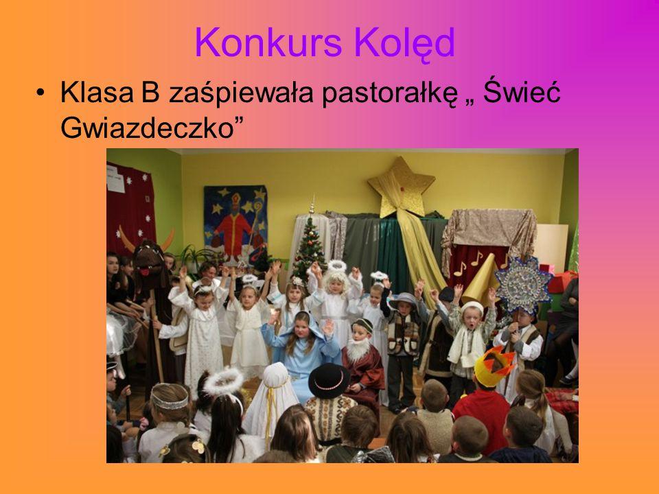 Konkurs Kolęd Klasa B zaśpiewała pastorałkę Świeć Gwiazdeczko