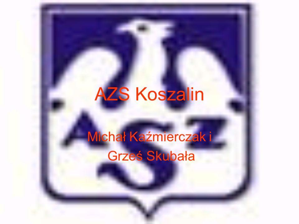 AZS Koszalin Michał Kaźmierczak i Grześ Skubała