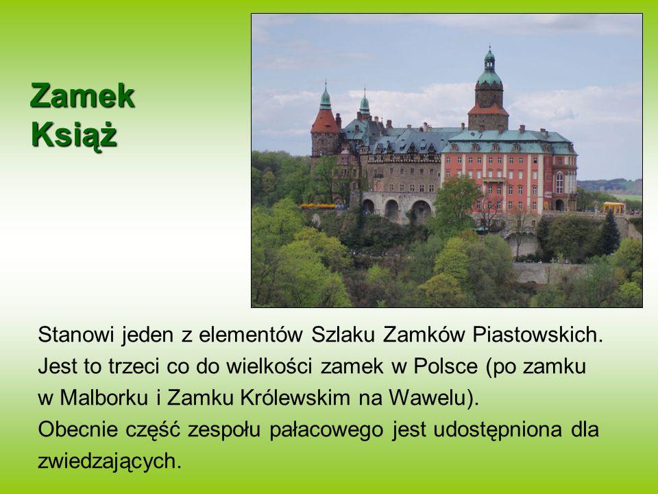 Zamek Książ Stanowi jeden z elementów Szlaku Zamków Piastowskich. Jest to trzeci co do wielkości zamek w Polsce (po zamku w Malborku i Zamku Królewski