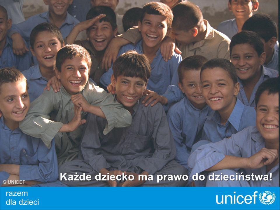 Każde dziecko ma prawo do dzieciństwa! © UNICEF