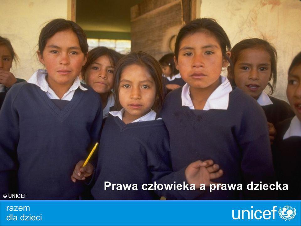 Prawa człowieka a prawa dziecka © UNICEF