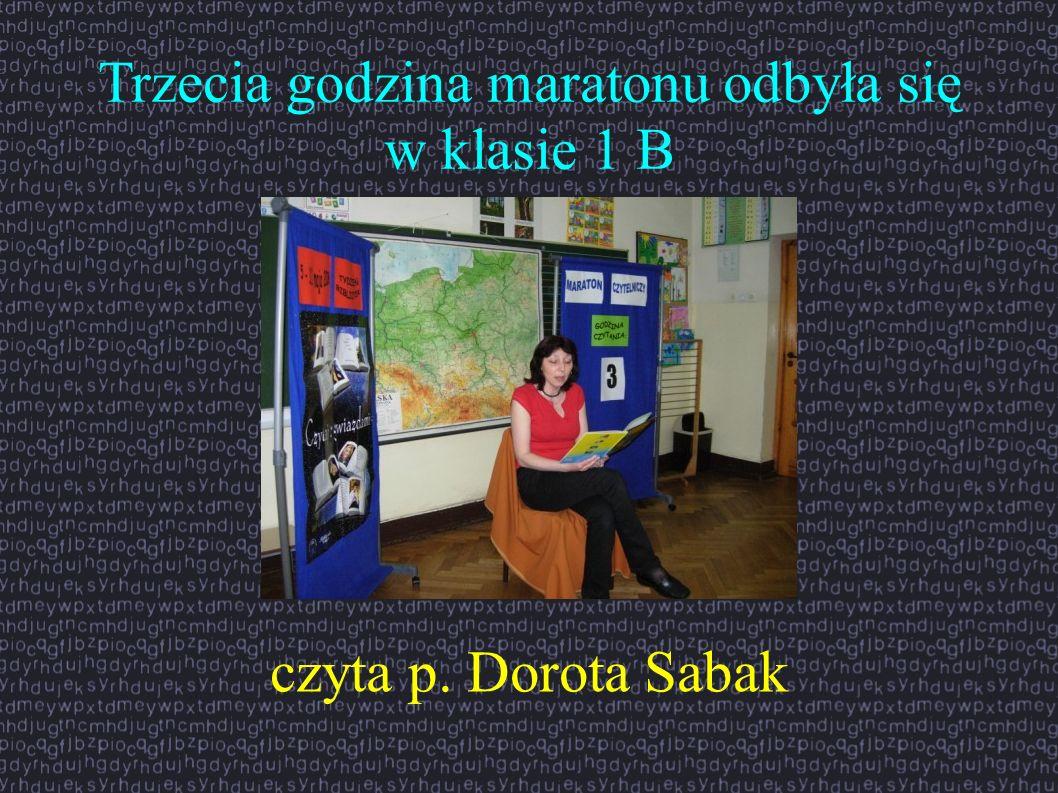 Trzecia godzina maratonu odbyła się w klasie 1 B czyta p. Dorota Sabak