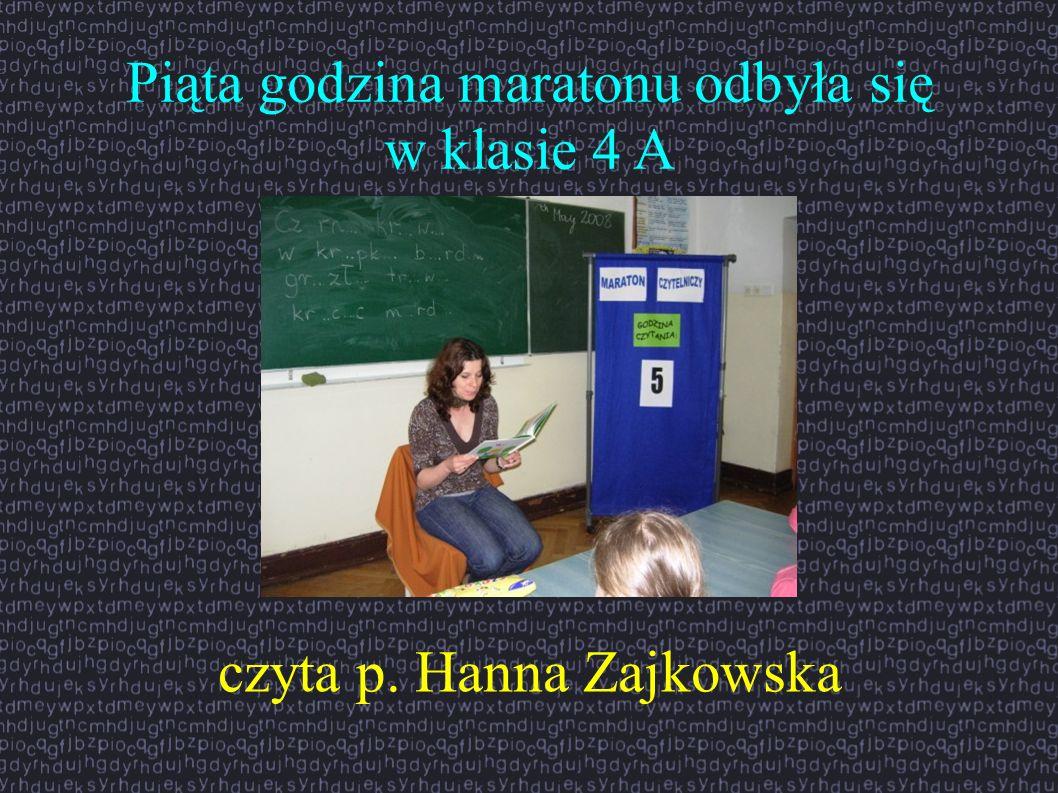 Piąta godzina maratonu odbyła się w klasie 4 A czyta p. Hanna Zajkowska