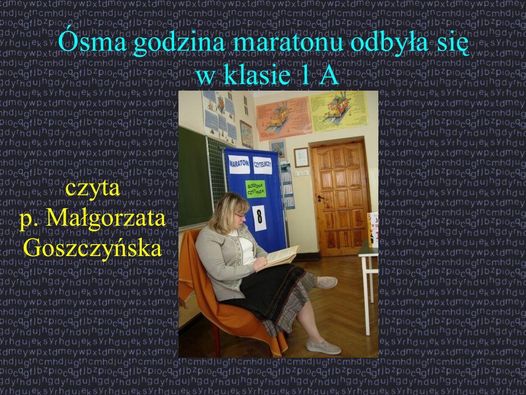 Ósma godzina maratonu odbyła się w klasie 1 A czyta p. Małgorzata Goszczyńska