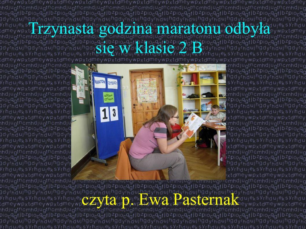 Trzynasta godzina maratonu odbyła się w klasie 2 B czyta p. Ewa Pasternak