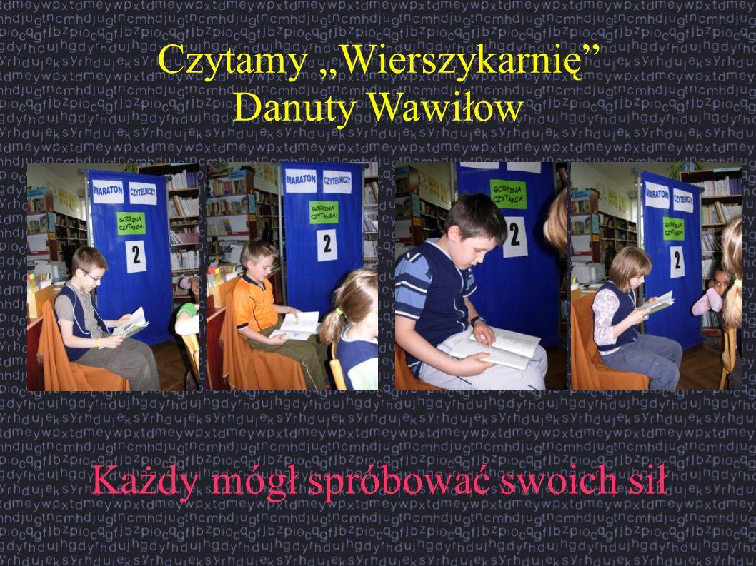 Czytamy Wierszykarnię Danuty Wawiłow Każdy mógł spróbować swoich sił