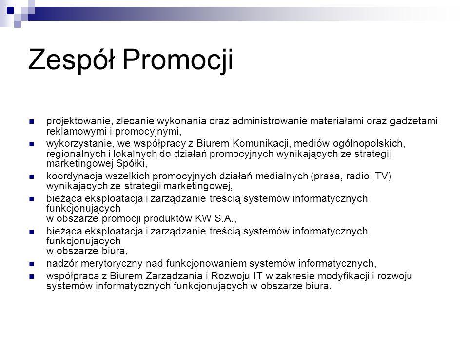 Zespół Promocji projektowanie, zlecanie wykonania oraz administrowanie materiałami oraz gadżetami reklamowymi i promocyjnymi, wykorzystanie, we współp