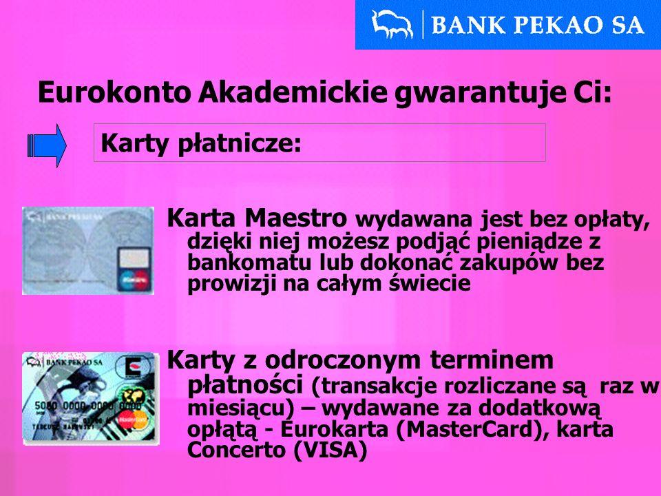 Karta Maestro wydawana jest bez opłaty, dzięki niej możesz podjąć pieniądze z bankomatu lub dokonać zakupów bez prowizji na całym świecie Karty z odro