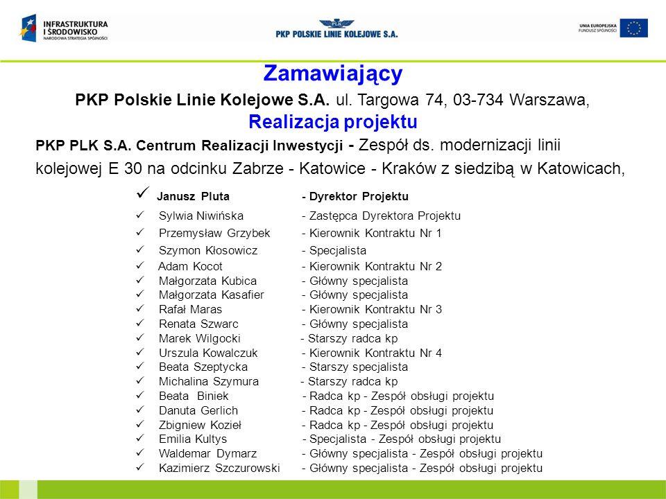Zamawiający PKP Polskie Linie Kolejowe S.A. ul. Targowa 74, 03-734 Warszawa, Realizacja projektu PKP PLK S.A. Centrum Realizacji Inwestycji - Zespół d