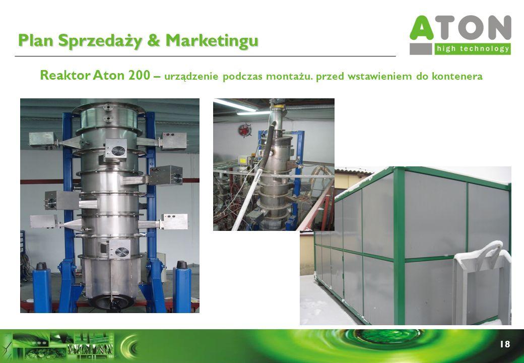 18 Reaktor Aton 200 – urządzenie podczas montażu. przed wstawieniem do kontenera Plan Sprzedaży & Marketingu