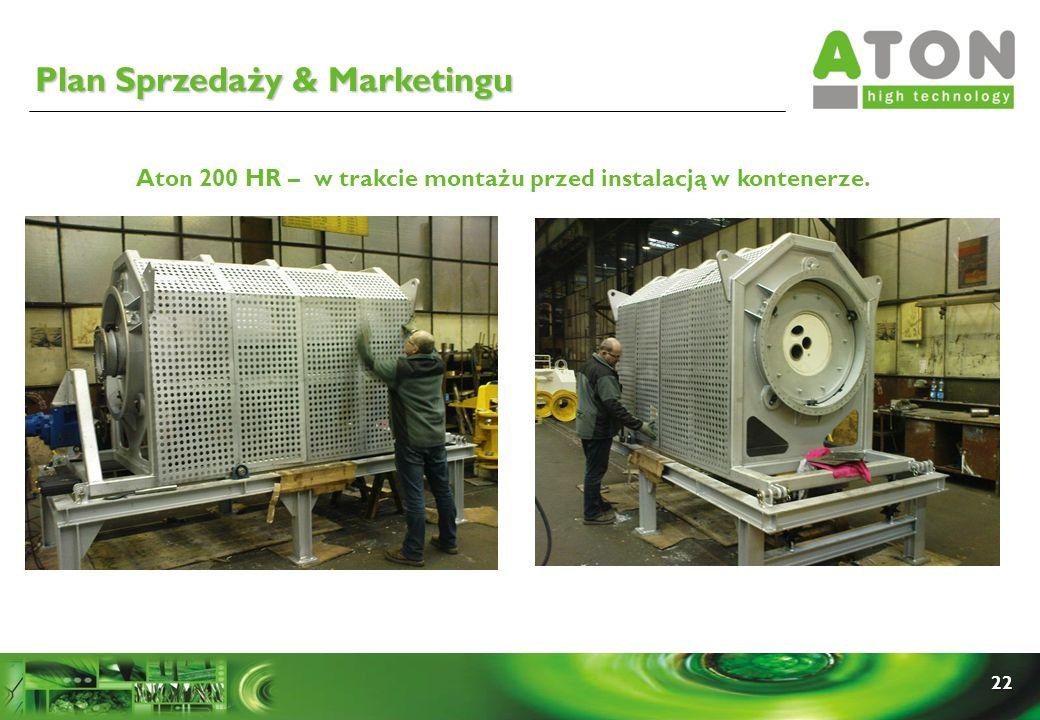 22 Aton 200 HR – w trakcie montażu przed instalacją w kontenerze. Plan Sprzedaży & Marketingu