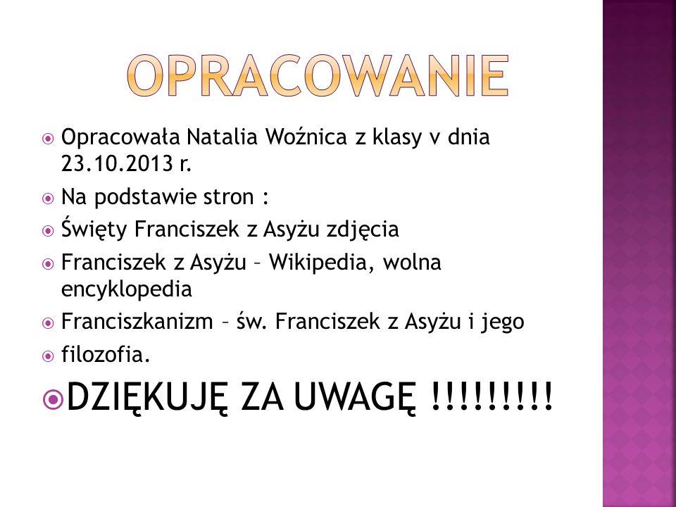 Opracowała Natalia Woźnica z klasy v dnia 23.10.2013 r.