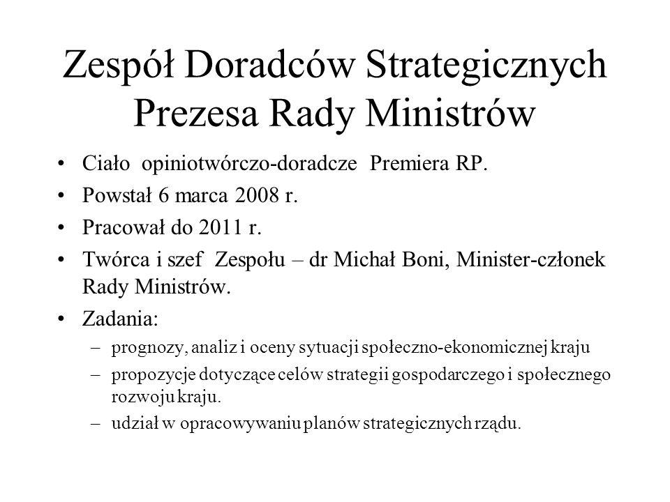 Zespół Doradców Strategicznych Prezesa Rady Ministrów Ciało opiniotwórczo-doradcze Premiera RP. Powstał 6 marca 2008 r. Pracował do 2011 r. Twórca i s