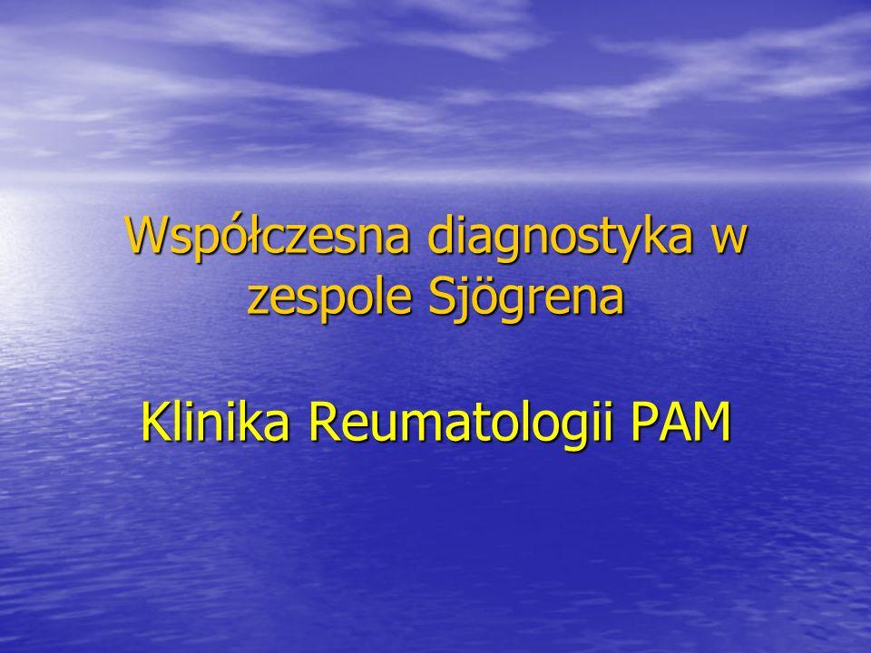 DEFINICJA Zespół Sjögrena jest przewlekłą, stopniowo postępującą autoimmunologiczną układową chorobą tkanki łącznej charakteryzującą się nacieczeniem przez komórki limfocytarne gruczołów wydzielania zewnętrznego (łzowych, ślinowych, trzustki itp.), prowadzącym do upośledzenia ich funkcji.