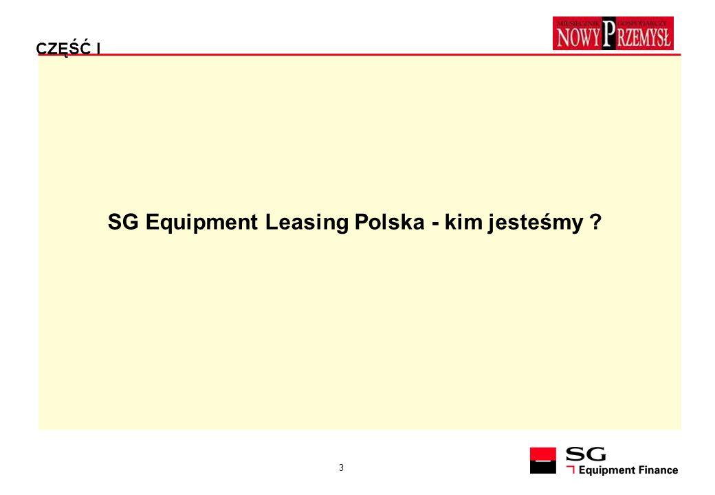 3 SG Equipment Leasing Polska - kim jesteśmy ? CZĘŚĆ I